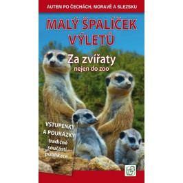 Malýšpalíčekvýletů-Zazvířatynejendozoo-AutempoČechách,MoravěaSlezsku-SoukupVladimír,DavidPetr,