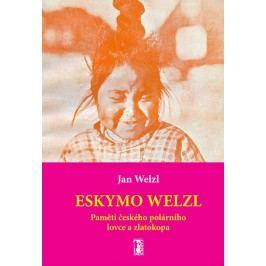 EskymoWelzl-Pamětičeskéhopolárníholovceazlatokopa-WelzlJan
