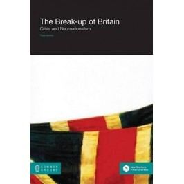 TheBreak-UpofBritain-CrisisandNeo-Nationalism-NairnTom