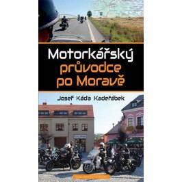MotorkářskýprůvodcepoMoravě-KadeřábekJosefKáďa