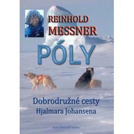 Póly-ObjevnécestyHjalmaraJohansena-MessnerReinhold