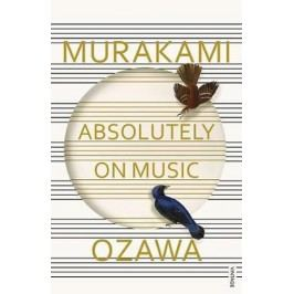 AbsolutelyonMusic:Ozawa-MurakamiHaruki
