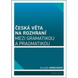 Českávětanarozhranímezigramatikouapragmatikou-HirschováMilada