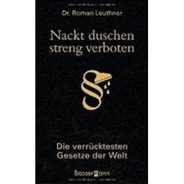 Nacktduschen-strengverboten-LeuthnerRoman