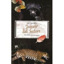 Jaguárlidinežere-Dalšípříběhymalovanémačetou...-DungelJan