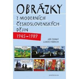 Obrázkyzmoderníchčeskoslovenskýchdějin(1945–1989)
