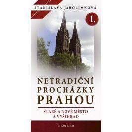 NetradičníprocházkyPrahouI-StaréaNovéMěstoaVyšehrad-JarolímkováStanislava