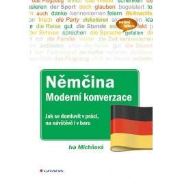 Němčinamoderníkonverzace-Jaksedomluvitvpráci,nanávštěvěivbaru-MichňováIva
