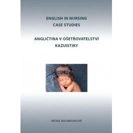Angličtinavošetřovatelstvíkazuistiky/EnglishinNursingCaseStudies-BaumrukováIrena