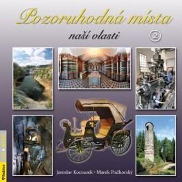 Pozoruhodnámístanašívlasti2-KocourekJaroslav,PodhorskýMarek