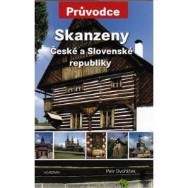 SkanzenyČeskéaSlovenskérepubliky-Průvodce-DvořáčekPetr