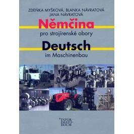 Němčinaprostrojírenskéobory/DeutschimMaschinenbau-MyškováakolektivZdeňka