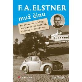 F.A.Elstner:Mužčinu-AerovkoudoAfriky,PopularemdoAmeriky,Minoremkrovníku-TučekJan
