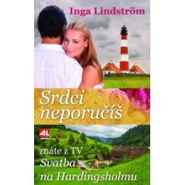 Inga Lindström - Srdci neporučíš