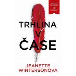 Jeanette Wintersonová - Trhlina v čase