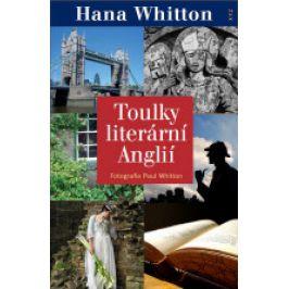 Paul Whitton | Hana Whitton - Toulky literární Anglií