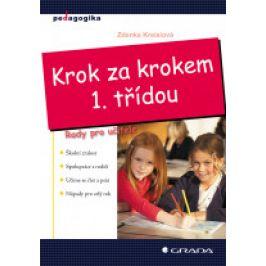 Zdenka Kreislová - Krok za krokem 1. třídou