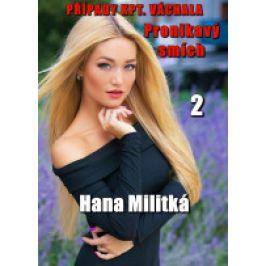Hana  Militká - Případy kpt. Váchala 2: Pronikavý smích