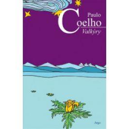 Paulo Coelho - Valkýry