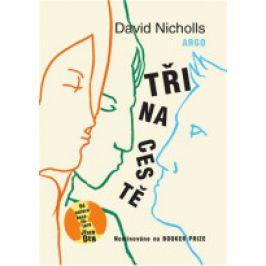 David Nicholls - Tři na cestě