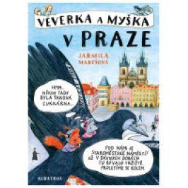 Jarmila Marešová - Veverka a Myška v Praze