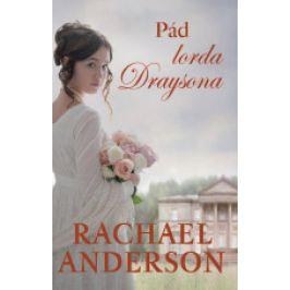 Rachael  Anderson - Pád lorda Draysona
