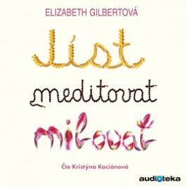 Jíst, meditovat, milovat