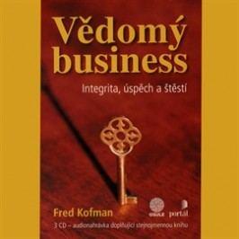 Vědomý business - Integrita, úspěch a štěstí