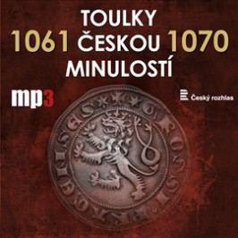 Toulky českou minulostí 1061 - 1070