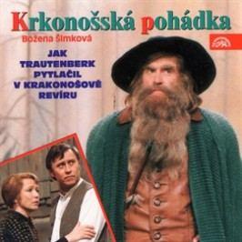 Krkonošská pohádka 1 - Jak Trautenberk pytlačil v Krakonošově revíru