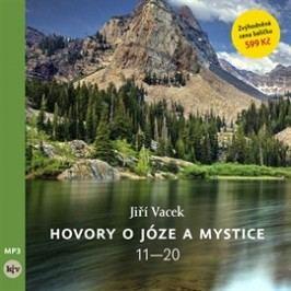 Hovory o józe a mystice 11 - 20