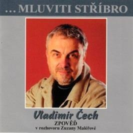 Vladimír Čech - Zpověď