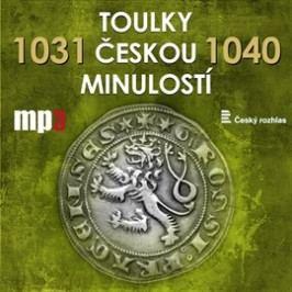 Toulky českou minulostí 1031 - 1040