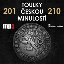 Toulky českou minulostí 201 - 210