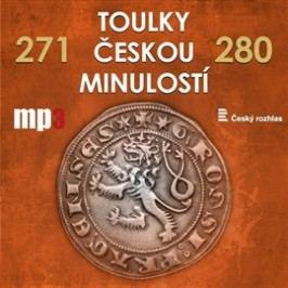 Toulky českou minulostí 271 - 280