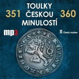 Toulky českou minulostí 351 - 360