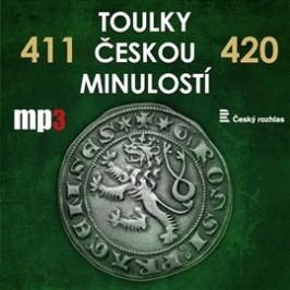 Toulky českou minulostí 411 - 420