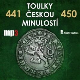 Toulky českou minulostí 441 - 450