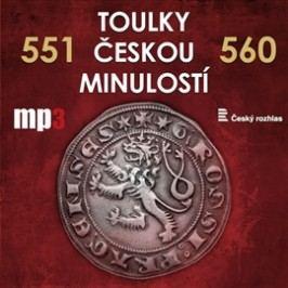 Toulky českou minulostí 551 - 560