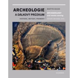 Archeologie a dálkový průzkum - Martin Gojda