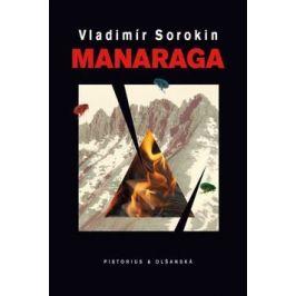 Manaraga - Vladimír Sorokin