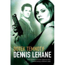 Dotek temnoty - Dennis Lehane - e-kniha