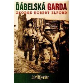 Ďábelská garda - George Robert Elford - e-kniha