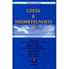 Cesta k nesmrtelnosti II - Miroslav Zajda
