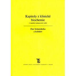 Kapitoly z klinické biochemie - Druhé, doplněné a přepracované vydání
