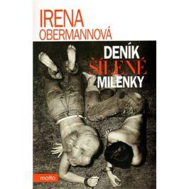 Deník šílené milenky, 2. vydání - Irena Obermannová