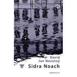 Sidra Noach - David Jan Novotný