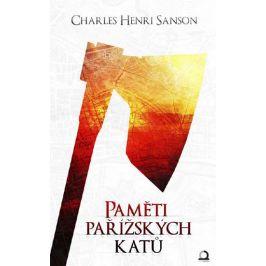 Paměti Pařížských katů - Charles Henri Sanson