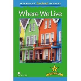 Macmillan Factual Readers 2+ Where We Live