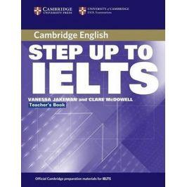 Step Up to IELTS Teachers Book - Vanessa Jakeman